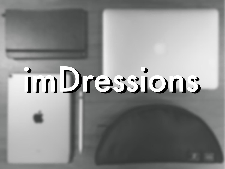 ブログ「imDRESSions」始めます。