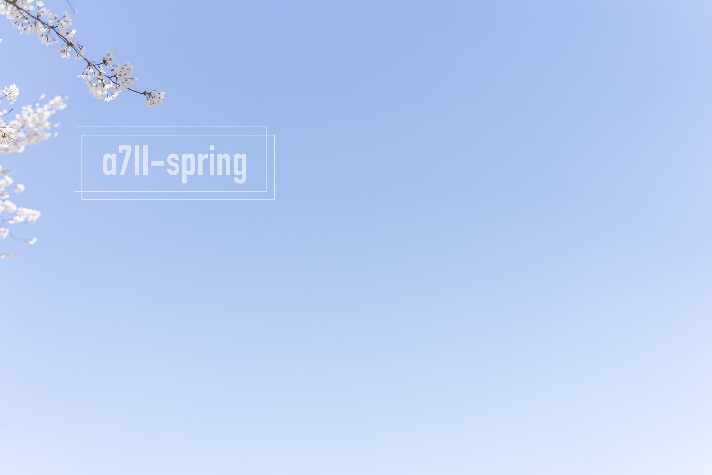 α7IIと迎える、はじめての春。